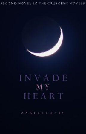 Invade My Heart by zabellerain