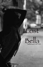 Lost Bella by ambroseHART123