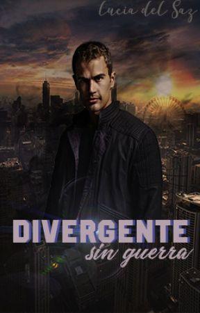 Divergente (Sin Guerra) by LuciaDelSaz