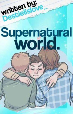 Supernatural World by Destielislove_