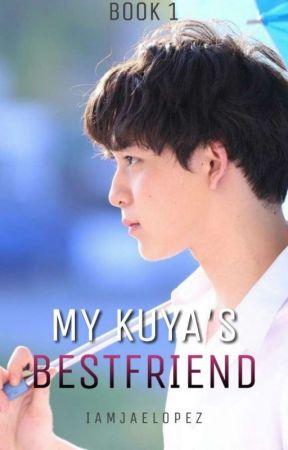 My Kuya's Bestfriend (Book 1) (Boyxboy) by Iamjaelopez