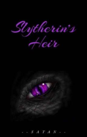 Slytherins heir by --satan--