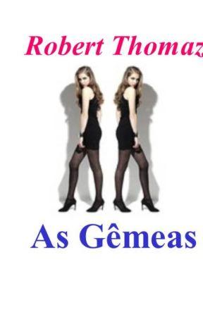 As Gêmeas by roberthomaz