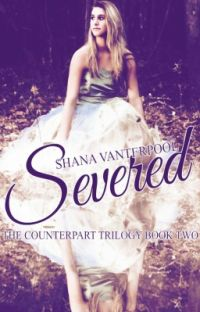 Severed ✔ (Counterpart Trilogy #2) [Young-Adult PNR] cover
