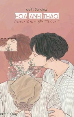 |BOYLOVE/COMPLETED|  Hoa Anh Thảo Muộn