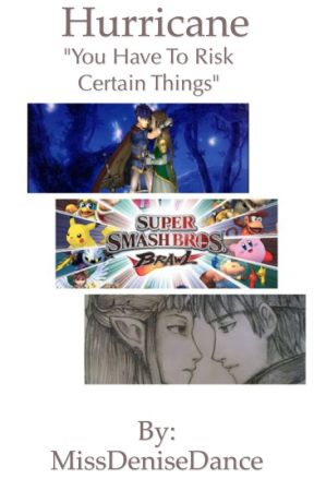 Hurricane (A Super Smash Bros Brawl Fanfic) by DeniseKollock