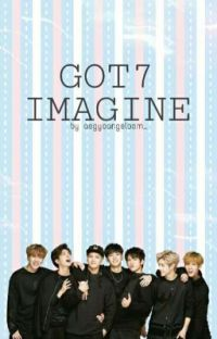 Got7 Imagines [Completed] cover