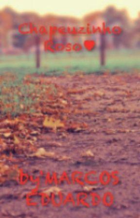 Chapeuzinho Roso♥ by EDUARDOMARCOS011