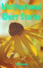 Motivational Short Stories by 14joycee