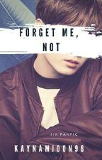 Forget Me, Not    JJK  by Kaynamjoon98