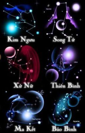 [12 chòm sao] SÁT THỦ BÁ ĐẠO!!! by LLngC2
