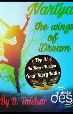 Nartya - The Wings Of Dream. #YourStoryIndia द्वारा BTalekar