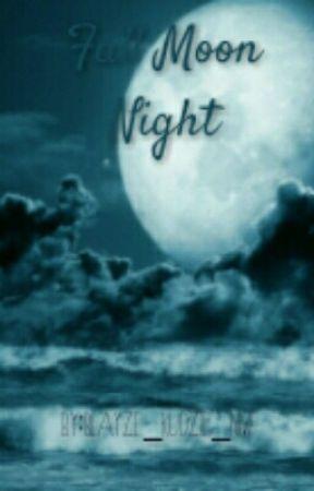 Full Moon Night by blayze_kudzie_nm
