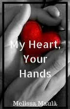 My Heart, Your Hands (GxG Ita) by djxilem