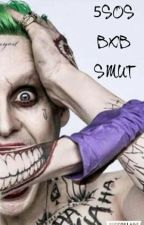 5SOS Boyxboy Smut by justanotherwriter768