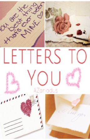 Letters to You by AZariadus