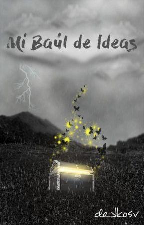 Mi Baúl de Ideas by dekkosv