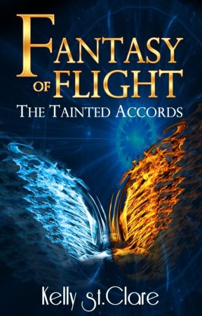Fantasy of Flight (The Tainted Accords, #2) by KellyStClare