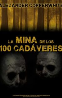 La mina de los 100 cadáveres cover