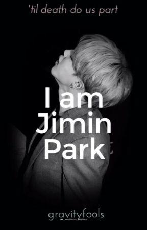 I AM JIMIN PARK by gravityfools