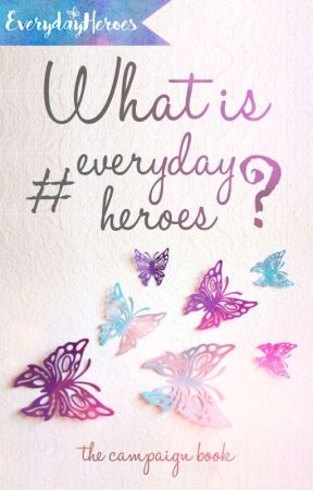 #EverydayHeroes by everydayheroes