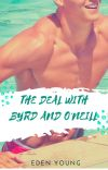 The Deal With Byrd and O'Neill ✔️ cover