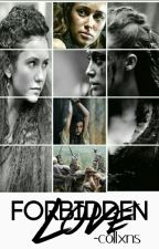 Forbidden Love || Commander Lexa/ POSSIBLE CONTINUATION by -collxns
