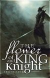 The Flower of King and Knights cover