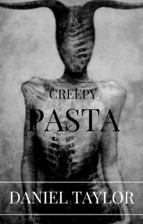 CREEPYPASTA by HOW-ABOUT-KYS