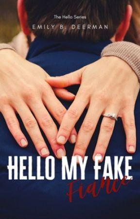 Hello My Fake Fiancé (Book 1) EDITING... by redladiebug