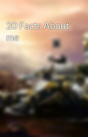 20 Facts About me by Dragon_soul_surge