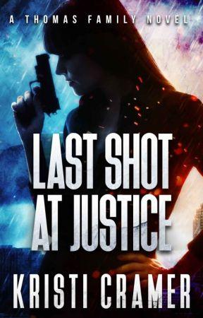 Last Shot at Justice (A Thomas Family Novel #1) by KacyAuthor