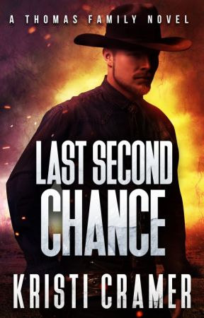 Last Second Chance (A Thomas Family Novel #2) by KacyAuthor