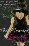 The Moment of Truth (L.T) *1 cover