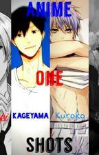 ~~~Anime One Shots~~~ by AnimeFreak015