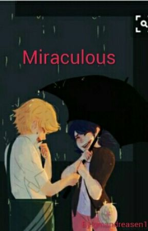 Miraculous  by LadyNoir2000
