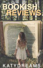 Bookish Reviews by KatyDreams
