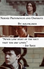 Narnia Preferences and Oneshots by halfblouds