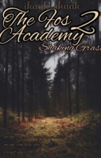 THE FOS ACADEMY 2 : SHAKING GRASS cover