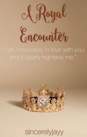 A Royal Encounter  by sincerelyjayy