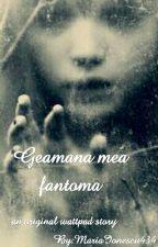 Geamana mea fantoma [Vol. I] de Saadeth