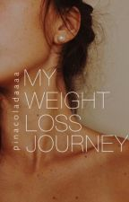 MY WEIGHT LOSS JOURNEY  by pinacoladaaaa