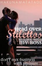 Head over Stilettos for my boss... by HakunaMatata00