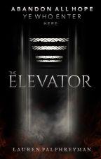 The Elevator [A HORROR STORY] by LEPalphreyman