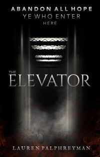 The Elevator [A HORROR STORY] cover