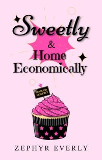 Sweetly & Home Economically cover