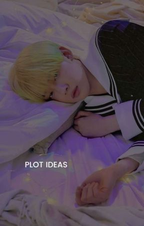 PLOT IDEAS by vivreseul