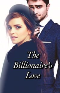 The Billionaire's Love (COMPLETED) cover