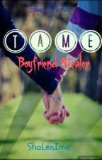 Tame one-shot [BOYFRIEND STEALER] FINISHED!! by ThePenHound