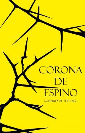 Corona de Espino. by SongBird_ofthe_End